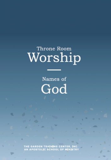 Throne Room Worship/Names Of God