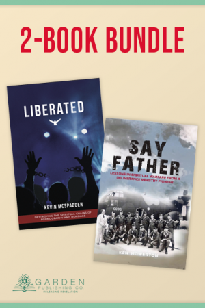 Liberated + Say Father [2-Book Bundle]