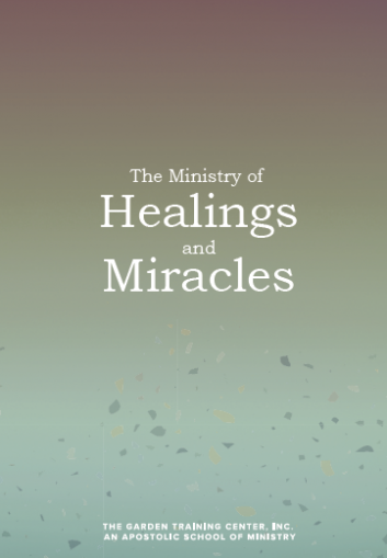 The Ministry Of Healings And Miracles