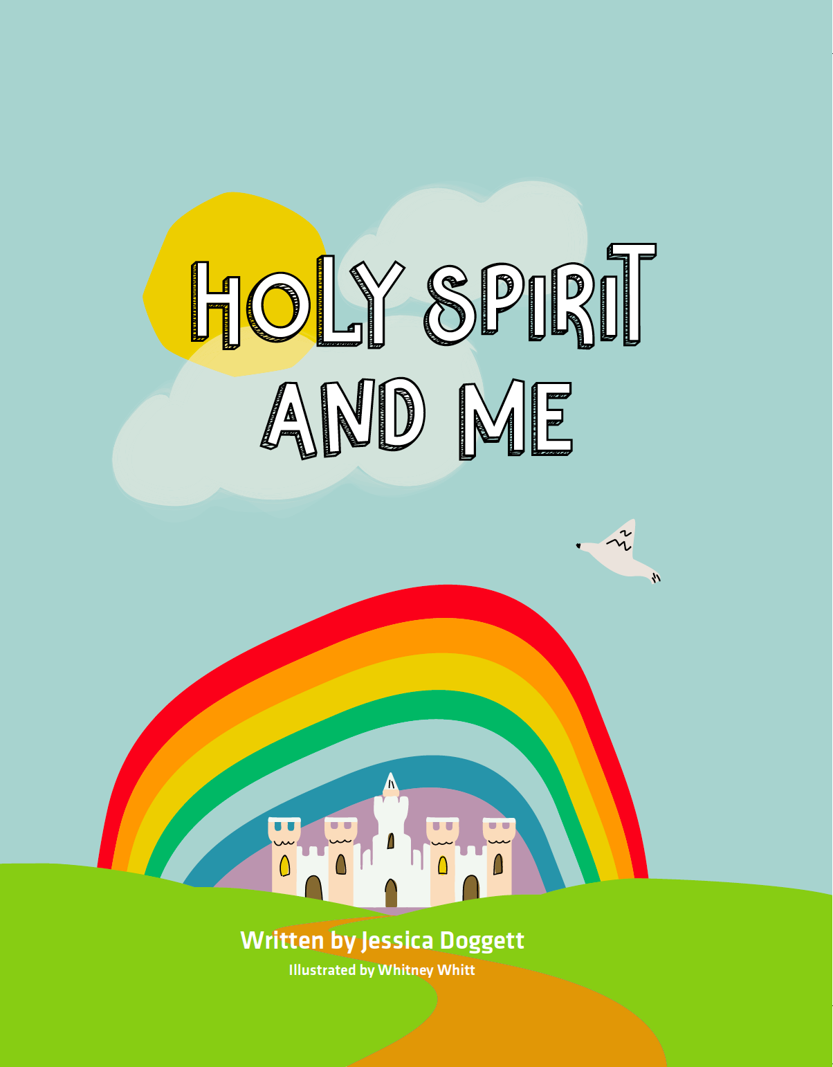 Holy Spirit and Me by Jessica Doggett